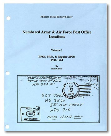 [Numbered Army & Air Force Post Office Locations -- Volume 1]