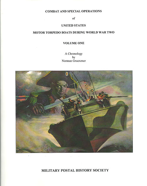 [Combat and Special Assignments of US Navy PT Boats During World War Two]